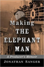 Making the Elephant Man